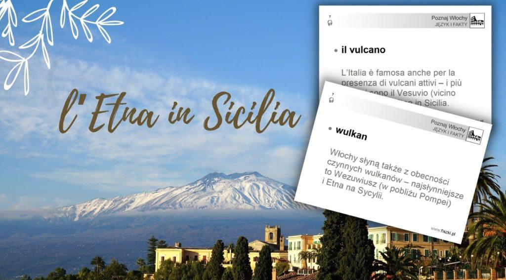 Wirtualna wycieczka do Włoch fiszki wulkan - Etna