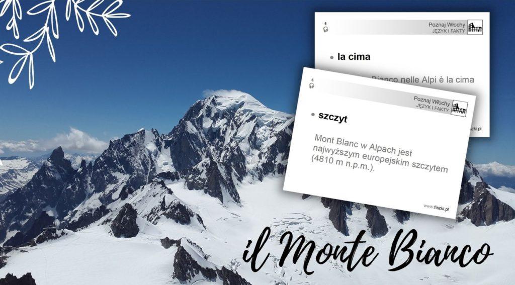 Wirtualna wycieczka do Włoch fiszki szczyt - Monte Bianco